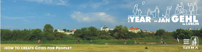 Year of Jan Gehl in Lublin